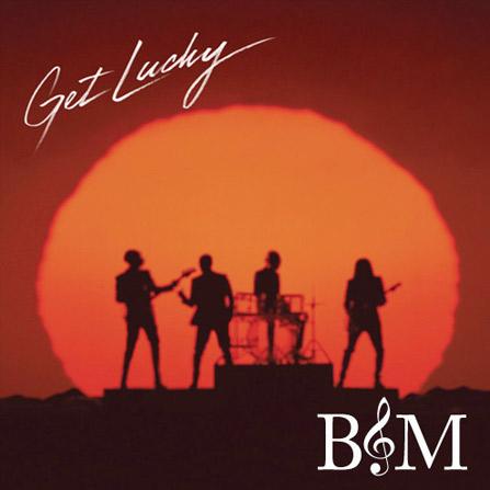 Daft Punk – Get Lucky (BnM Remix)
