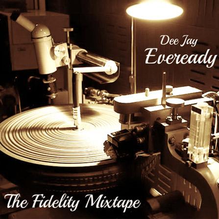 Fidelity Mixtape
