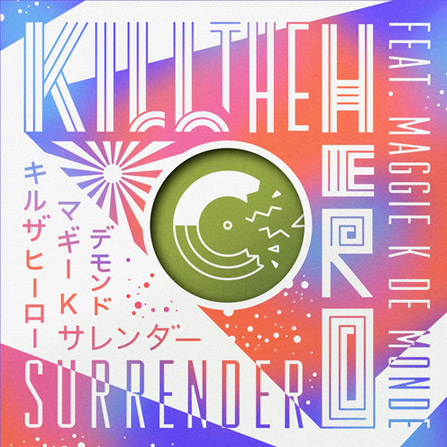 Kill The Hero ft. Maggie K de Monde – Surrender (Mannequine Remix)