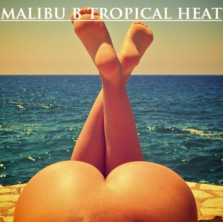 Malibu B – Tropical Heat