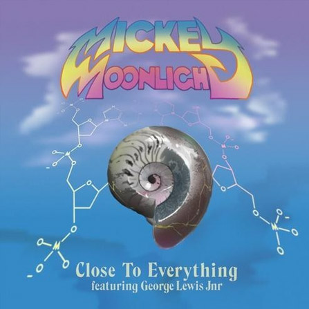 Mickey Moonlight – Close to Everything feat. Georges Lewis Jnr  (Remixed in Ibiza by Mickey Moonlight)
