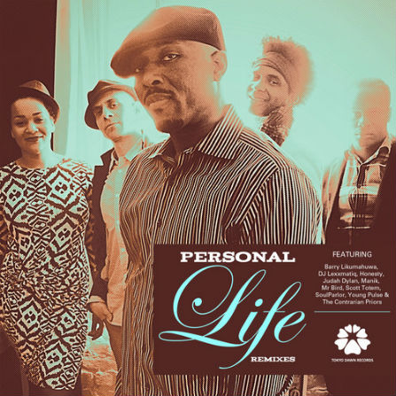 Personal Life – There's A Time For Everything (Cengiz Remix)
