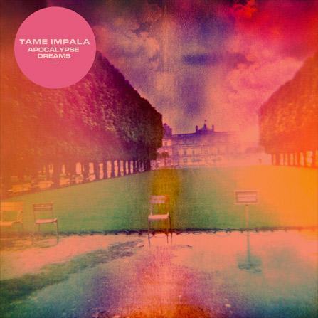 Tame Impala – Apocalypse Dreams