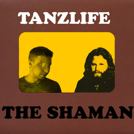 Tanzlife – The Shaman (Original Mix)