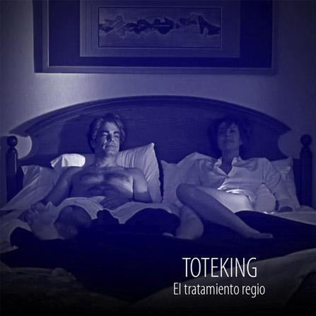 Toteking – El Tratamiento Regio