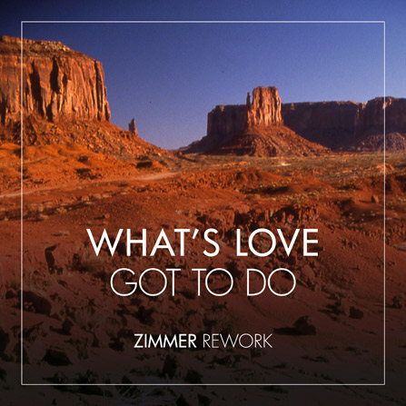 Tina Turner – What's Love Got To Do (Zimmer Rework)